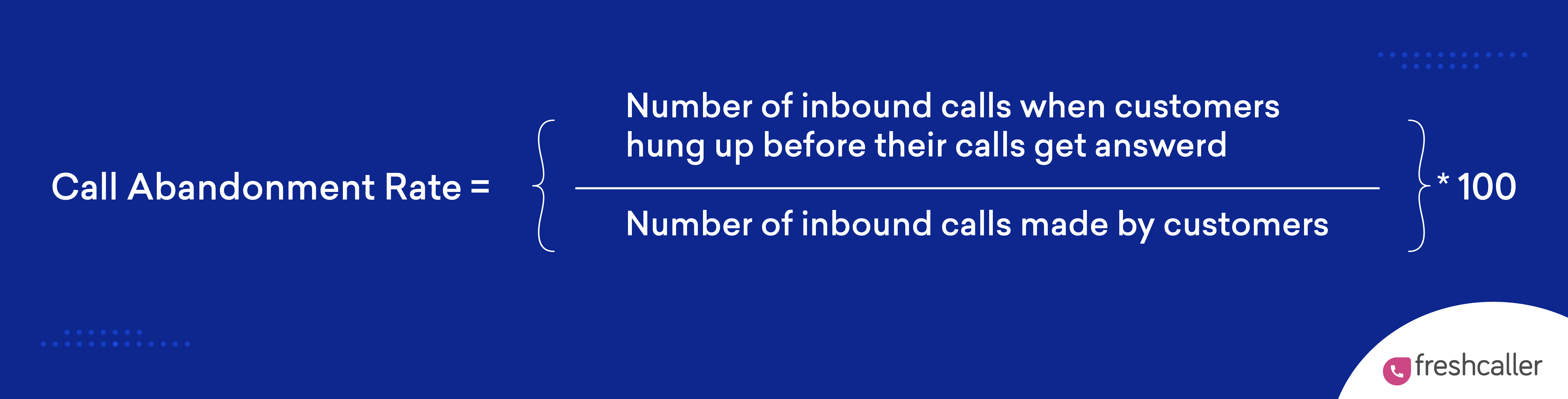 formula for calculating call abandonment rate in a call center