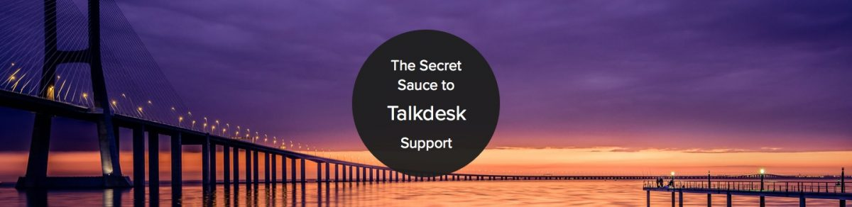 How Talkdesk Connect Their Customers to Exceptional Support