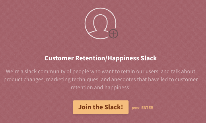 Customer retention slack