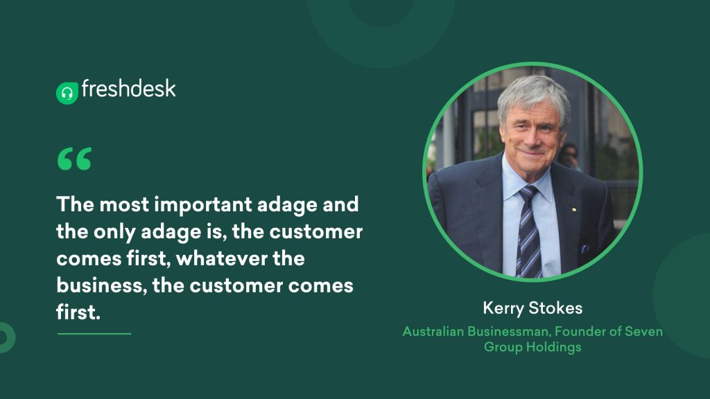 Kerry Stokes - Customer Service Quotes