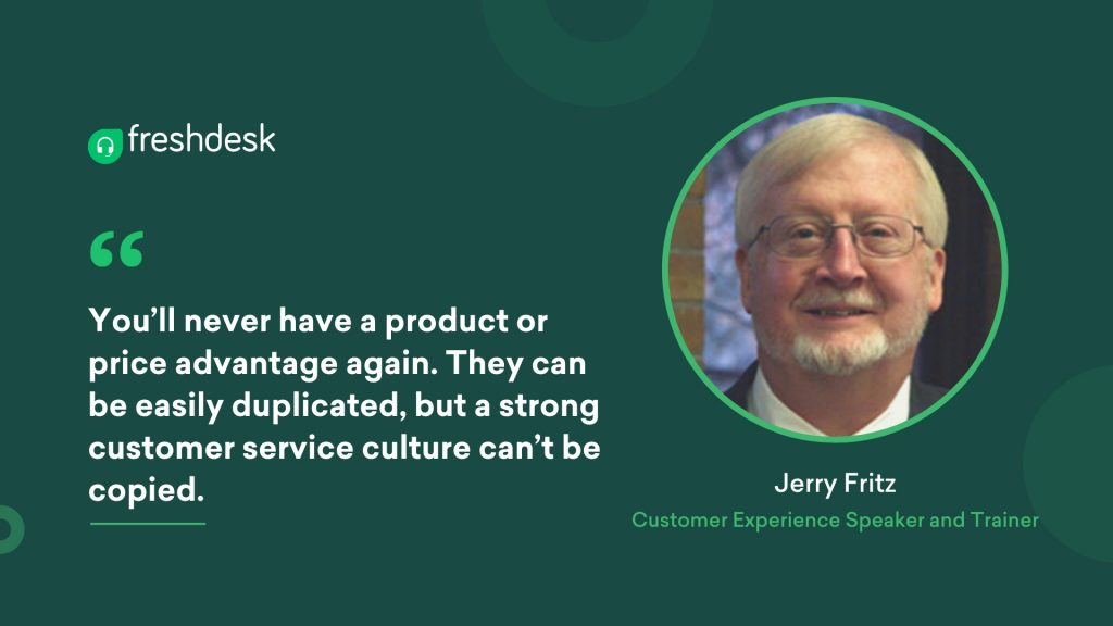 Jerry Fritz - Customer Service Quotes