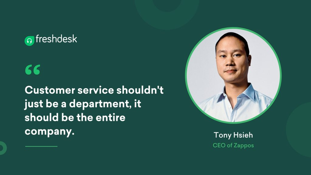 Tony Hsieh - Customer Service Quotes