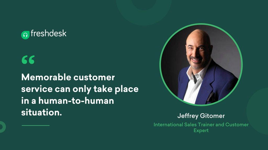 Jeffrey Gitomer - Customer Service Quotes
