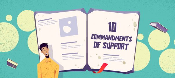 10 Commandments to Become a Customer Support Rockstar in 2021