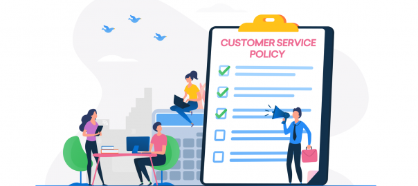 Why a Customer Service Policy is Important & How To Create One