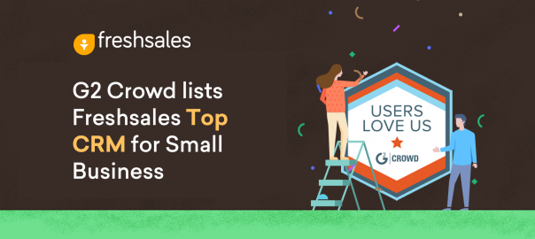 G2 Crowd lists Freshsales Top CRM for Small Business
