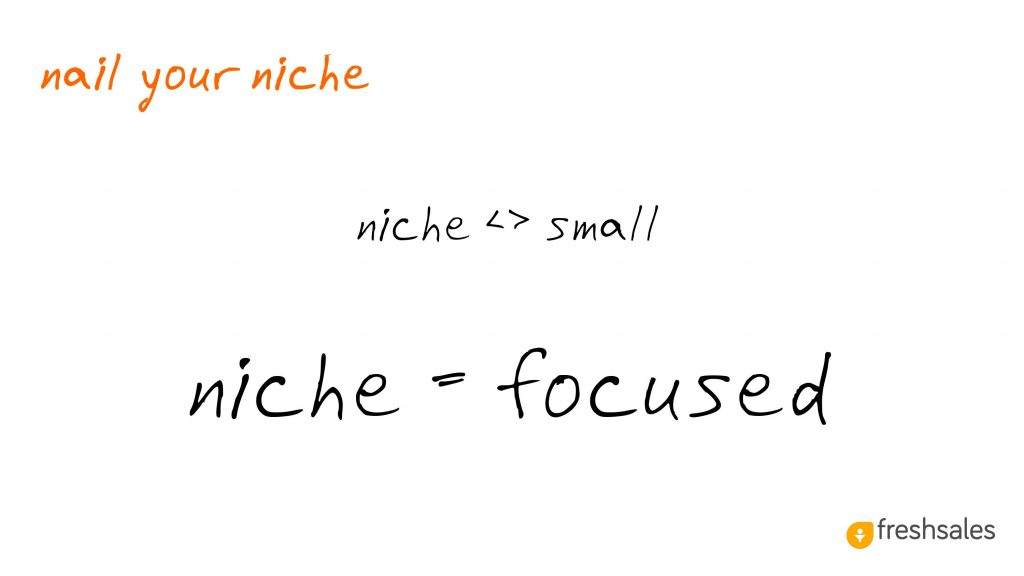 Predictable Revenue: Nail your niche