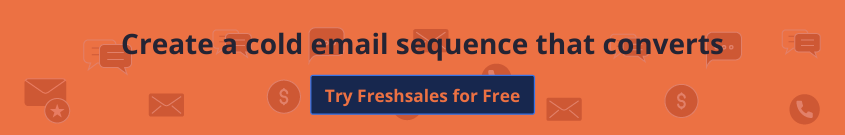 Create cold email sequence in Freshsales