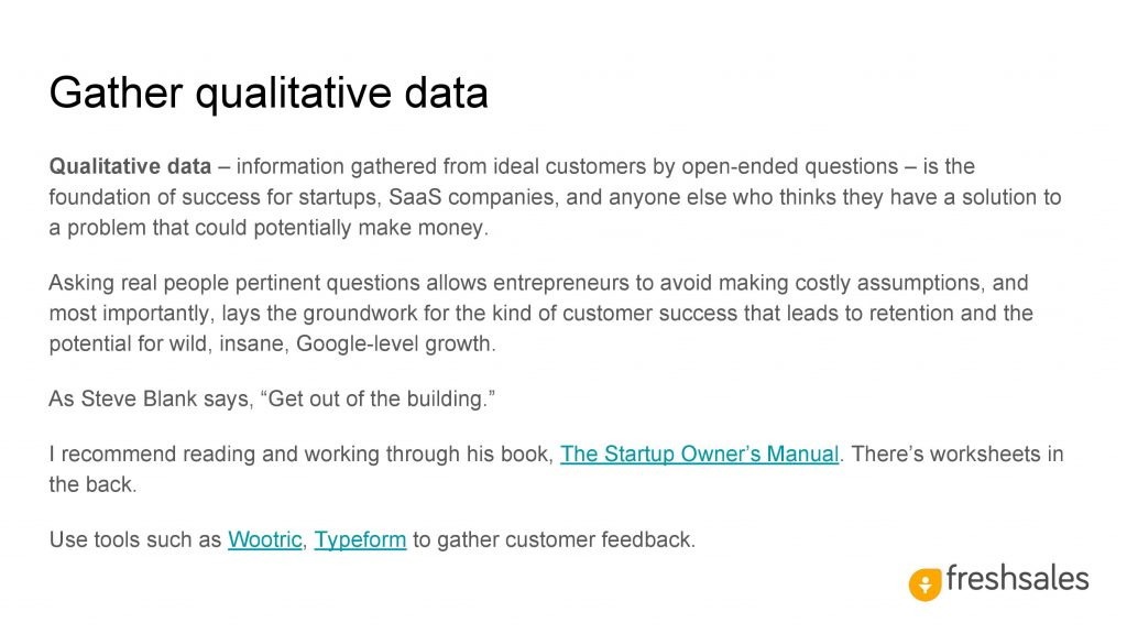 Growth channels to acquire SaaS customers - Gather qualitative data