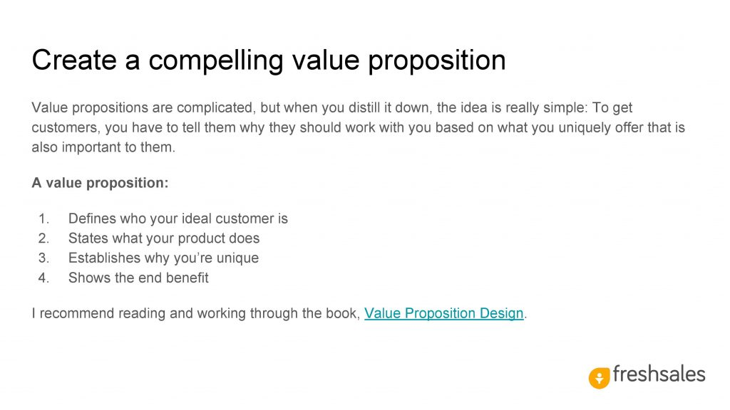 Create a compelling value proposition