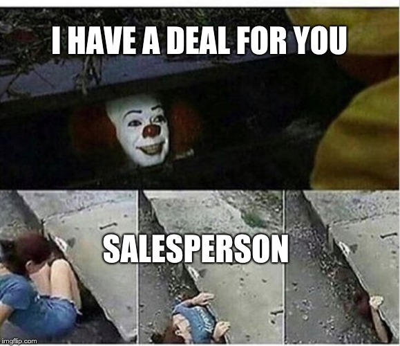 Sales Memes Pennywise IT