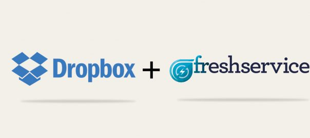 Attach everything! Dropbox for Freshservice is here