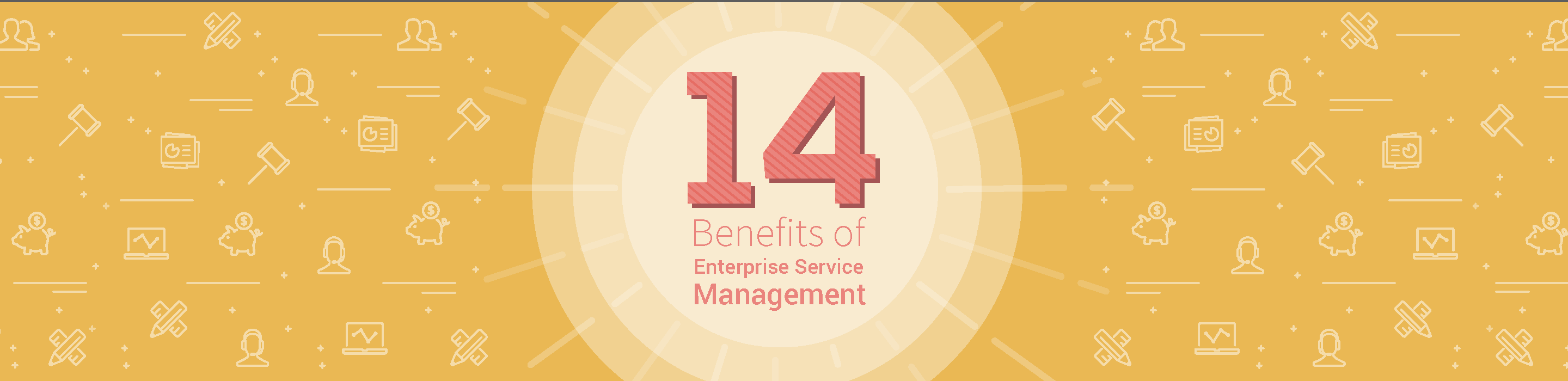14 benefits of enterprise service management