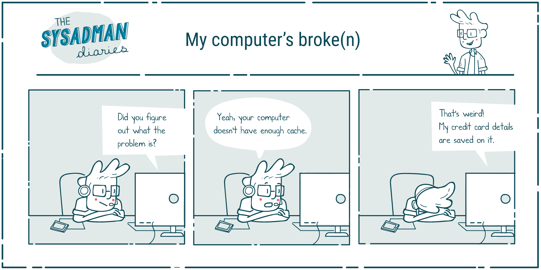 sysadman-my-computers-broken
