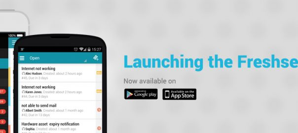 Launching the Freshservice Android & iOS Apps