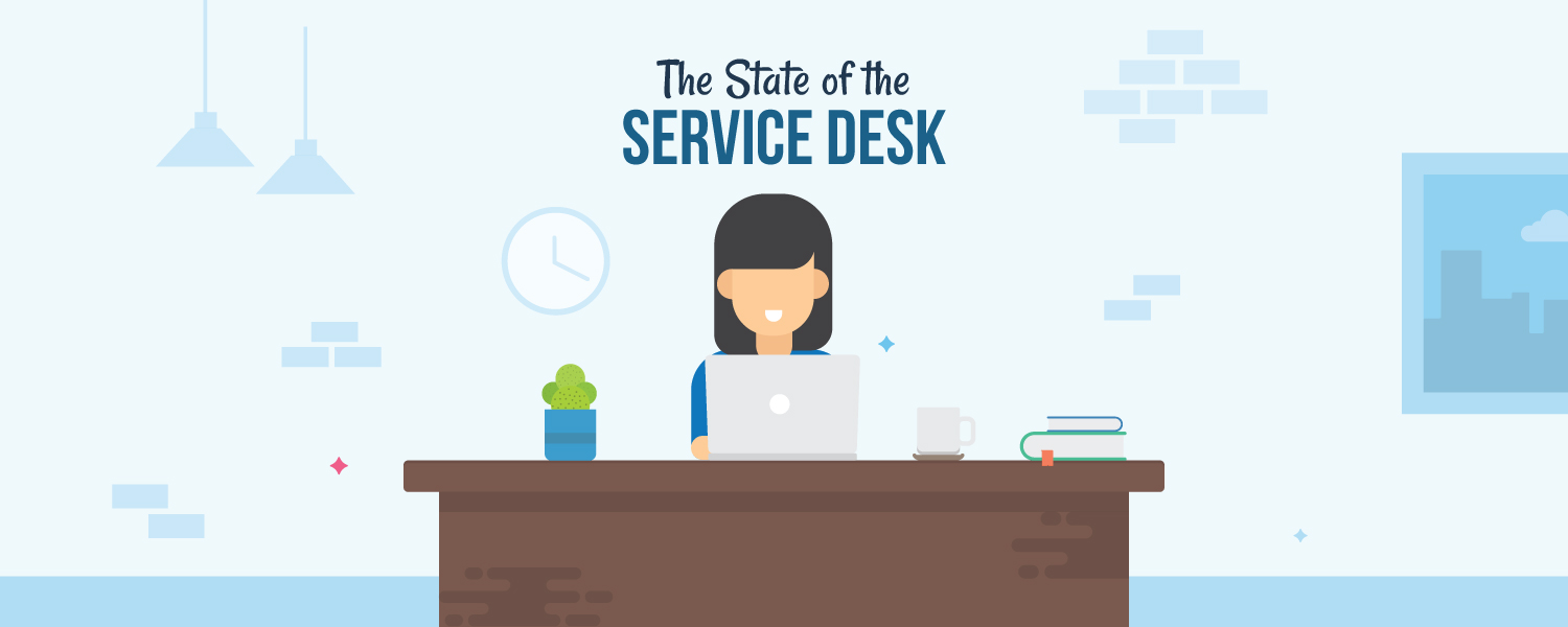 The state of the service desk report