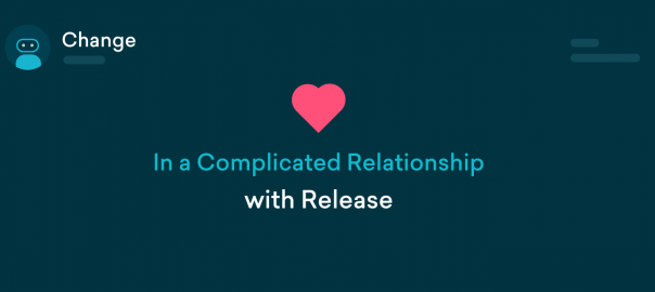 Change & Release Management  – It's Complicated!