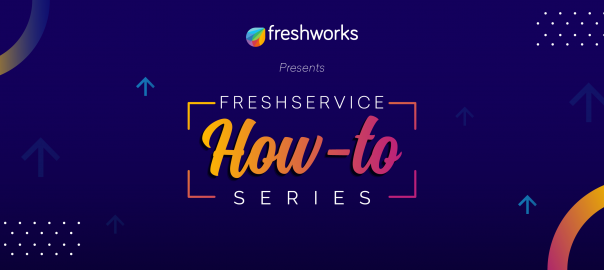 How to achieve faster time-to-value with Freshservice?