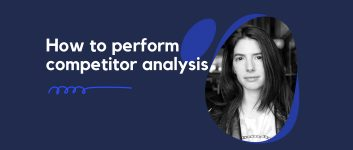 Uncomplicate – How to perform competitor analysis