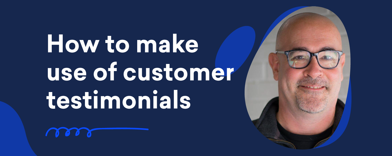 how to use customer testimonials