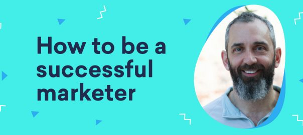 Uncomplicate – How to be a successful marketer