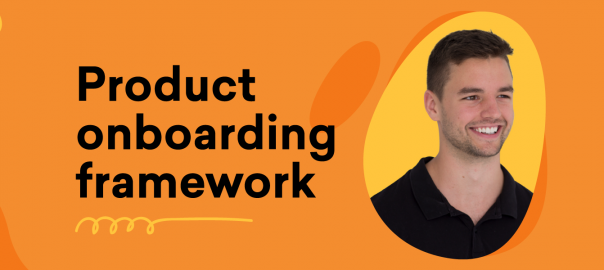 Uncomplicate – Product onboarding framework