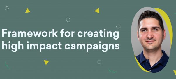 Uncomplicate – Framework for creating high impact campaigns