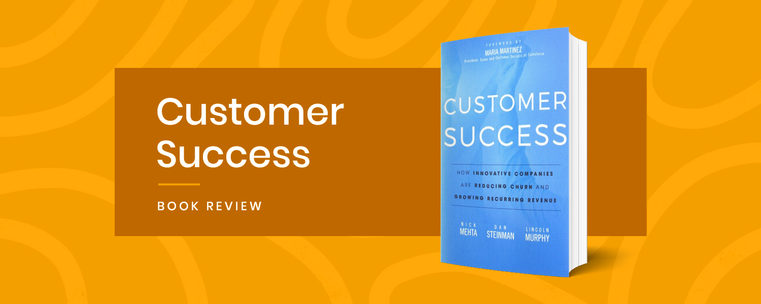 Customer Success - Book review