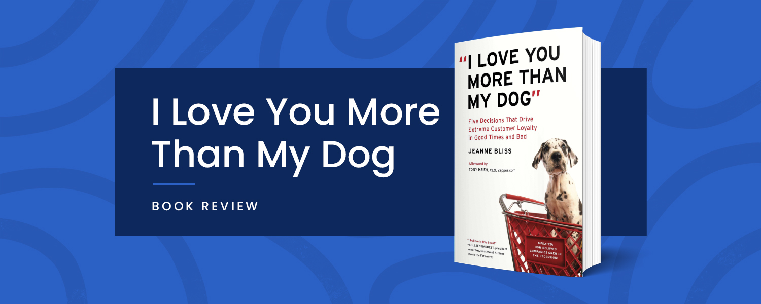 I love you more than my dog - Book review