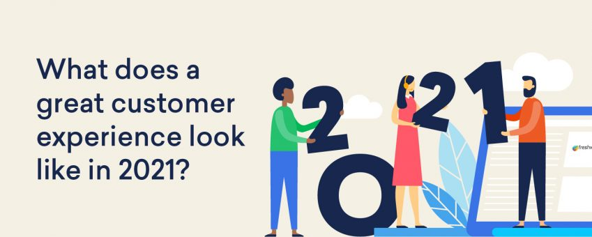 Great Customer Experience in 2021