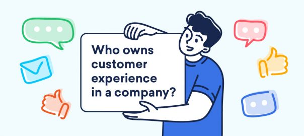 Who owns customer experience in a company?