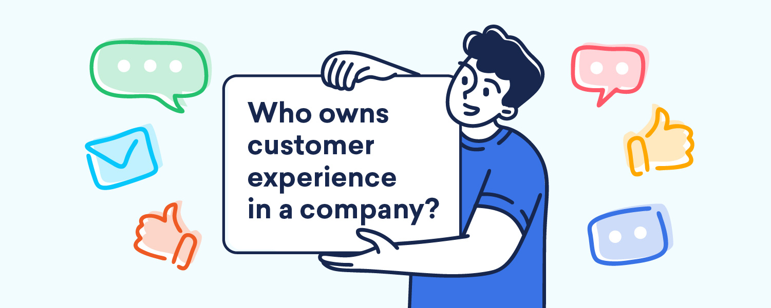 who owns customer experience