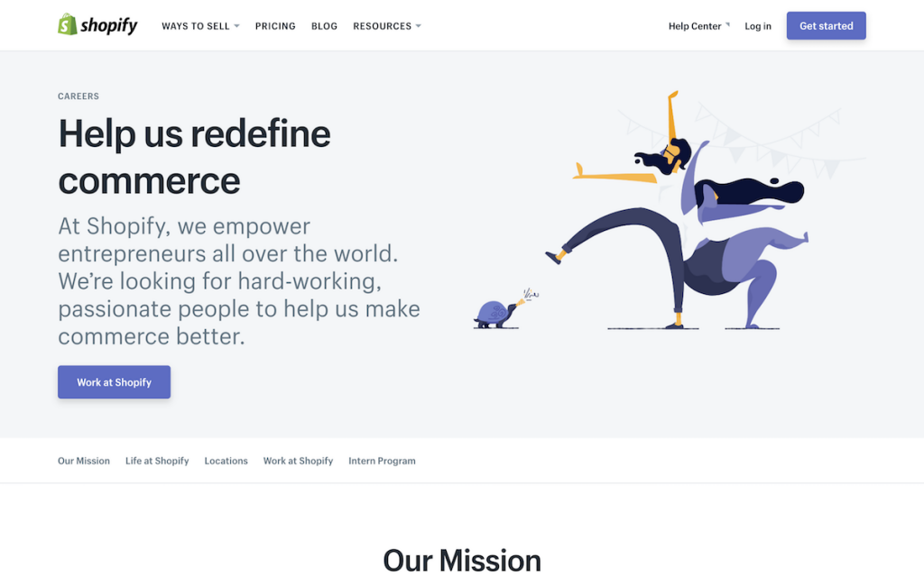 Shopify uses quirky illustrations and their first fold to state their mission