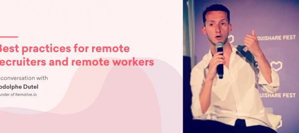 Tips for recruiters and workers on remote jobs – Rodolphe Dutel