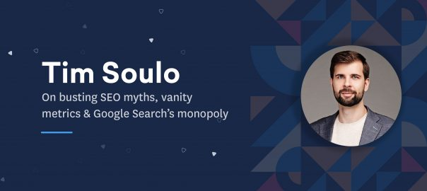 Discussing SEO as a customer acquisition tool, myths about website traffic, and Google Search's monopoly with Tim Soulo